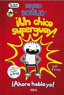 Diario de Rowley, ¡un chico super guay! (DIARIO DE GREG)