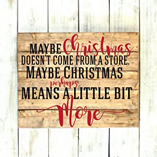 Custom Vinyl Decor Christmas Decoration Decals for Wall, Window, Crafts, Gifts - Grinch Quote - Maybe Christmas Doesn't Come From a Store