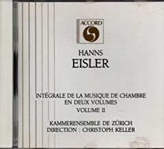 Eisler: Intégrale de la musique de chambre, Vol.2