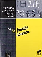La función docente (Síntesis educación) (Spanish Edition)