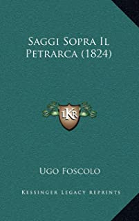 Saggi Sopra Il Petrarca (1824)