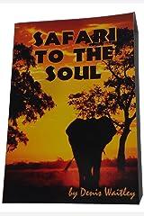 Safari to the Soul Paperback