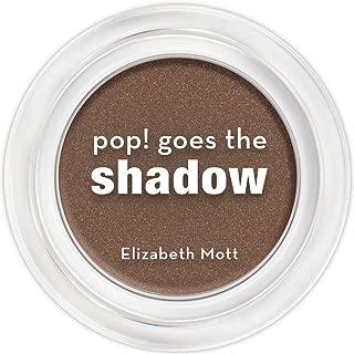 pop! goes the shadow Eye Shadow (cruelty free) by Elizabeth Mott net wt. 2g / 0.07oz (Toasted)