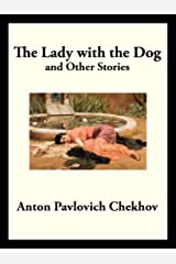 The Lady with the Dog: and Other Stories (English Edition) eBook Kindle