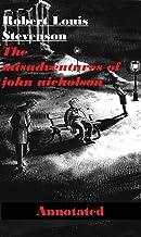 The Misadventures of John Nicholson Annotated
