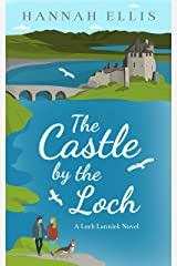The Castle by the Loch (Loch Lannick Book 2) Kindle Edition