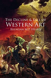 The Decline and Fall of Western Art