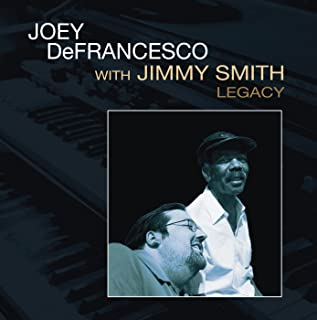 joey defrancesco jimmy smith legacy