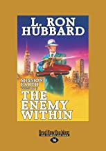 The Enemy Within: Mission Earth the Biggest Science Fiction Dekalogy Ever Written: Volume Three (Large Print 16pt): Missio...