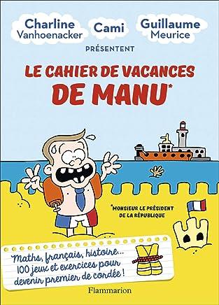 CAHIER DE VACANCES DE MANU (LE)