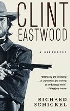 Clint Eastwood: A Biography