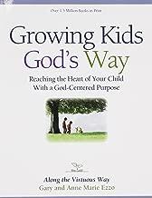 Best growing kids god's way Reviews