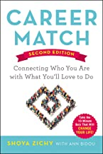 Career Match: Connecting Who You Are with What You'll Love to Do