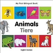 My First Bilingual Book Animals (English German)