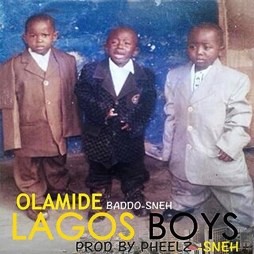 Lagos Boys by Olamide on Amazon Music - Amazon com