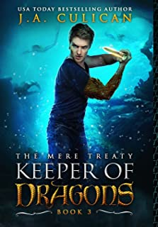 The Keeper of Dragons: The Mere Treaty: 3