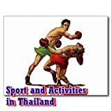 Sport and Activities in Thailand