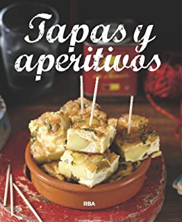 Tapas y aperitivos (PRACTICA) (Spanish Edition)