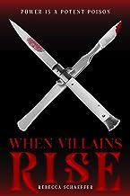When Villains Rise, Volume 3