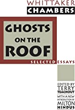 Ghosts on the Roof: Selected Journalism (Library of Conservative Thought)
