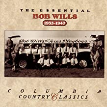 The Essential Bob Wills & His Texas Playboys