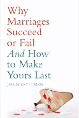 Why Marriages Succeed or Fail (English Edition) eBook Kindle