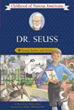 Dr. Seuss: Young Author and Artist (Childhood of Famous Americans)