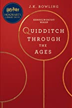 Quidditch Through the Ages: A Harry Potter Hogwarts Library Book (English Edition)