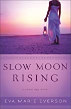 Slow Moon Rising (The Cedar Key Series Book #3): A Cedar Key Novel