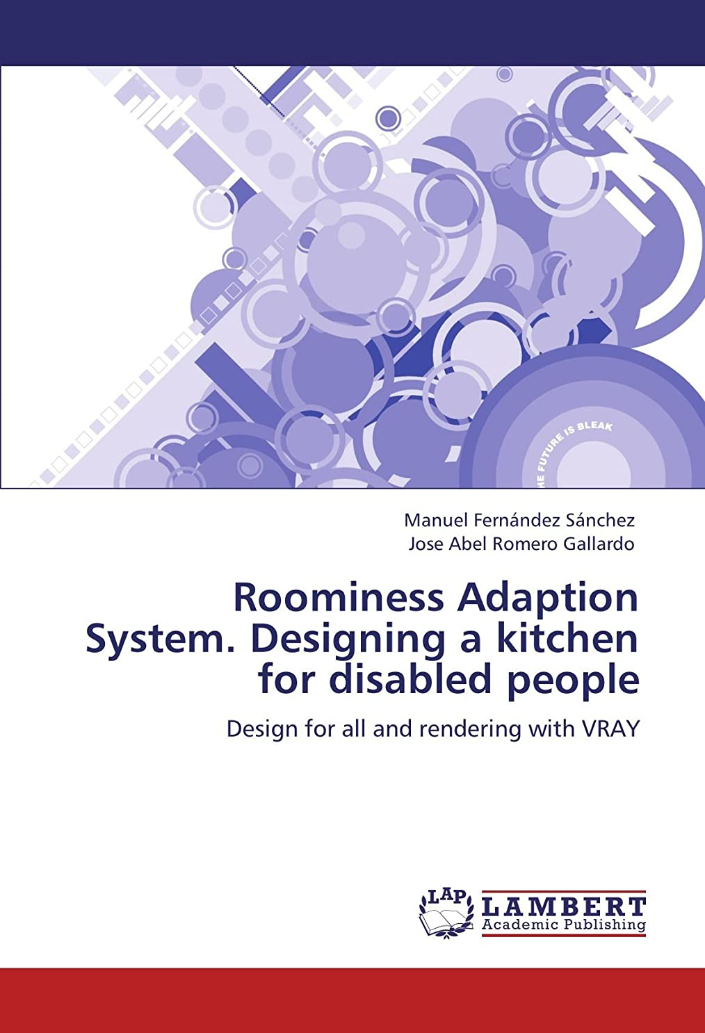 使い込む隠十分ではないRoominess Adaption System. Designing a Kitchen for Disabled People