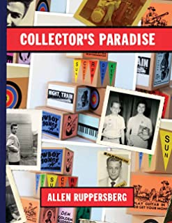 Allen Ruppersberg: Collector's Paradise: No Time Left to Start Again, The B and D of R 'n' R (CHRISTINE BURGI)