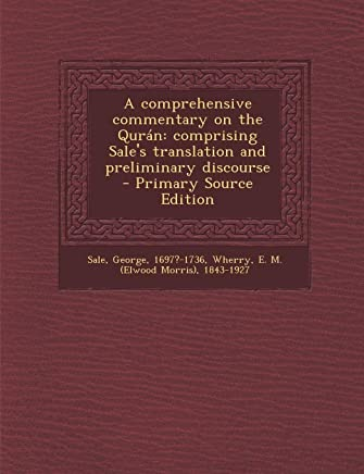Comprehensive Commentary on the Quran: Comprising Sales Translation and Preliminary Discourse