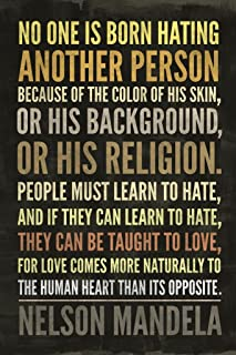 No One is Born Hating Another Person Nelson Mandela Famous Motivational Inspirational Quote Cool Wall Decor Art Print Poster 24x36