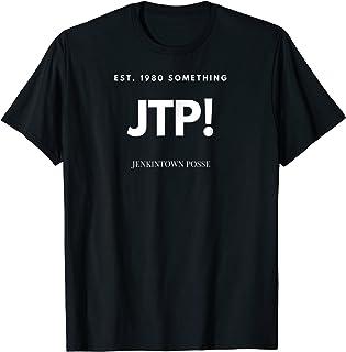 JTP! Jenkintown Posse Funny T Shirt