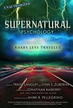 Supernatural Psychology: Roads Less Traveled (Popular Culture Psychology)