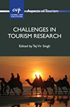 Challenges in Tourism Research (Aspects of Tourism Book 70)
