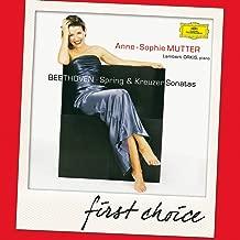 First Choice: Beethoven: 'Spring' & 'Kreutzer' Sonatas Violin Sonatas