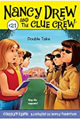 Double Take (Nancy Drew and the Clue Crew Book 21) Kindle Edition