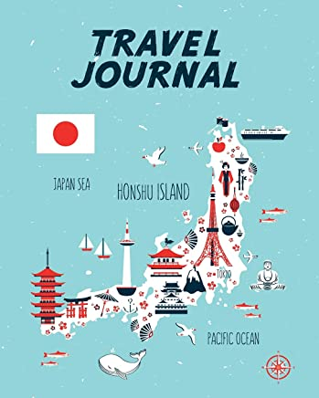 Travel Journal: Kids Travel Journal. Map Of Japan. Simple, Fun Holiday Activity Diary And Scrapbook To Write, Draw And Stick-In. (Japan Map, Vacation Notebook, Adventure Log)