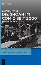 Die Shoah Im Comic Seit 2000: Erinnern Zeichnen (Issn)