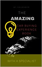 The amazing car buying experience book with a specialist