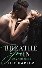 Breathe You In: A breathtaking emotional page turner with a twist