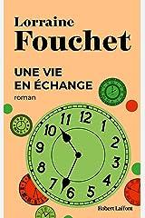 Une vie en échange (BEST-SELLERS) Format Kindle