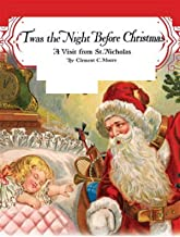 "The Night Before Christmas:The Classic Edition (""Twas the Night Before Christmas"")"