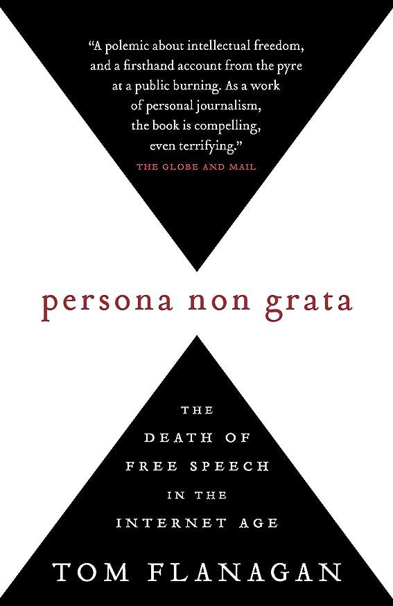 雑多な責近代化Persona Non Grata: The Death of Free Speech in the Internet Age (English Edition)