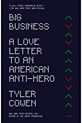 Big Business: A Love Letter to an American Anti-Hero Kindle Edition