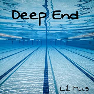 Deep End [Explicit]