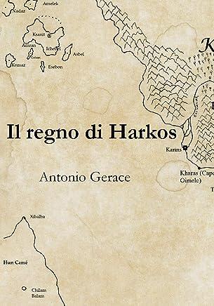 Il regno di Harkos (Ausonia Vol. 1)