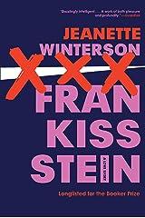 Frankissstein: A Novel Kindle Edition