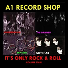 A1 Record Shop - It's Only Rock & Roll Volume Four